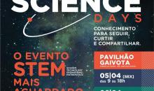 Science Days começa nesta sexta dia 05 de Abril!